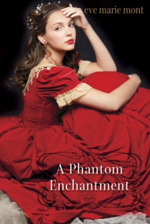 a phantom enchantment by eve marie mont