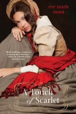 a touch of scarlet by eve marie mont
